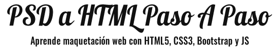 Aprende maquetación web paso a paso con HTML5, CSS3, Bootstrap y JS