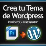Crea tus temas de Wordpress